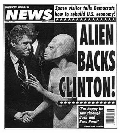 Alien Backs Clinton - Fake News - Weekly World News